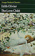 The Love Child (Virago Modern Classics) by…