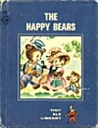 The Happy Bears by Ruth V. Stanley