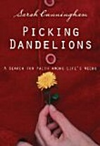 Picking Dandelions: A Search for Eden Among…