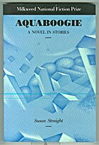 Aquaboogie by Susan Straight