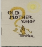 Old Mother Who? by Tom Neal