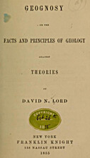Geognosy, or, The Facts and Principles of…