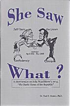 SHE SAW WHAT? by Paul E. Heaton