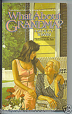 What About Grandma? by Hadley Irwin