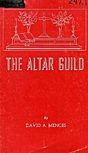 The Altar Guild by David A. Menges