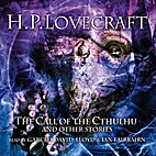 The Call of the Cthulhu and Other Stories by…