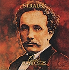 Great Composers: Strauss by Richard Strauss