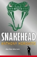 Snakehead by Anthony Horowitz