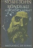 Noah John Rondeau Adirondack Hermit by…
