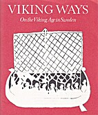 Viking Ways: On the Viking Age in Sweden