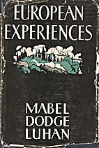 European experiences by Mabel Dodge Luhan