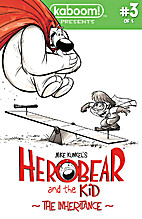 Herobear and the Kid, the Inheritance #03 by…