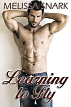 Learning To Fly by Melissa Snark