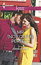 Mr. (Not Quite) Perfect by Jessica Hart