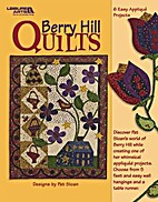 Berry Hill Quilts Leisure Arts #4038 by Pat…