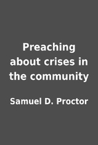 Preaching about crises in the community by…