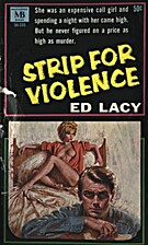 Strip For Violence by Ed Lacy