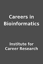 Careers in Bioinformatics by Institute for…