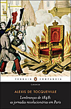 The Recollections of Alexis De Toqueville by…