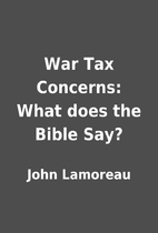 War Tax Concerns: What does the Bible Say?…