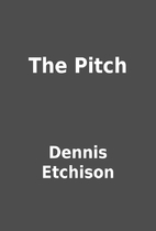 The Pitch by Dennis Etchison