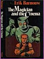 The Magician and the Cinema by Erik Barnouw