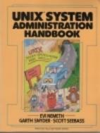 UNIX System Administration Handbook by Evi…
