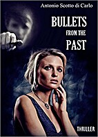 Bullets From The Past by April Pini