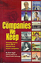 The Companies We Keep by Bob Sigall