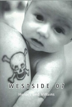 Westside 07 : heroes and villains