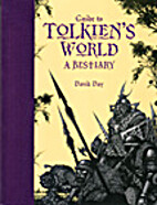 Guide to Tolkien's World : A Bestiary…