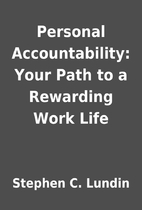 Personal Accountability: Your Path to a…