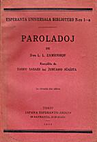 Paroladoj de D-ro L.L. Zamenhof by L. L.…