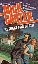 Retreat for Death by Nick Carter
