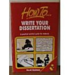 How to Write Your Dissertation by Derek…