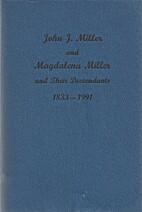 John J. Miller and Magdalena Miller and…