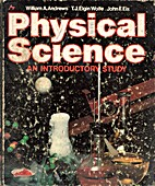 Physical Science an introductory study by…