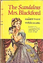 The scandalous Mrs. Blackford by Harnett T.…