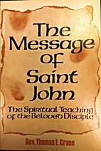 Message of St. John: The Spiritual Teachings…