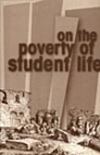On the Poverty of Student Life by…
