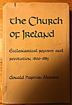 Church of Ireland: Ecclesiastical Reform and…