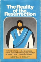 The reality of the Resurrection by Merrill…