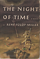 The Night of Time by René Fülöp-Miller