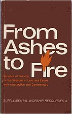 From ashes to fire: Services of worship for…