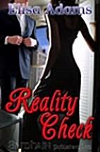 Reality Check by Elisa Adams