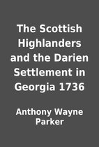 The Scottish Highlanders and the Darien…