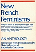 New French Feminisms by Elaine Marks