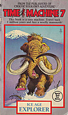 Ice Age Explorer (Time Machine #7) by…