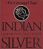 The Covenant Chain: Indian Ceremonial and…