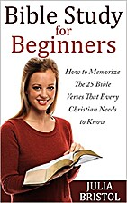 Bible Study: Bible Study for Beginners: How…